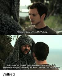 Wilfred Meme - what am i doing with my life nothing don t undersell vourself how
