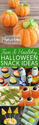 halloween treats for kids party check out tangerine pumpkins u0026 8 other healthy halloween snacks