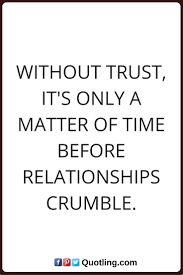 32 best trust quotes images on pinterest trust quotes powerful
