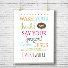 printable wall decor wash your hands and say your prayers