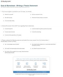 quiz u0026 worksheet writing a thesis statement study com