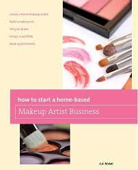 How To Start Home Design Business How To Start A Home Based Makeup Artist Business