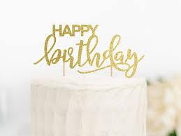 happy birthday cake topper happy birthday cake topper birthday calligraphy topper
