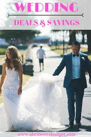 wedding deals wedding deals and savings current as of april 2018 a on