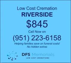 affordable cremation services arranging an affordable cremation service in riverside ca just