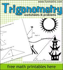 trigonometry worksheets u0026 problems math worksheets to print for