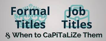 grammar hammer how to capitalize formal titles