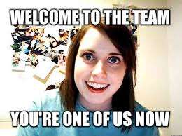 Welcome Meme - 22 best welcome to the team picture
