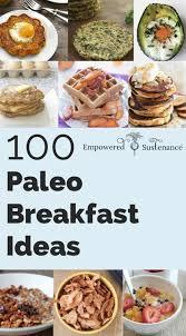 diabetic breakfast menus 100 paleo breakfast ideas something for everyone paleo