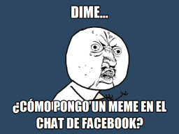 Chat Memes - memes okay para chat de facebook image memes at relatably com
