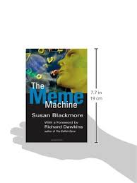 The Meme Machine Susan Blackmore - the meme machine popular science co uk susan blackmore