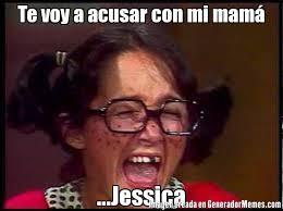 Jessica Meme - te voy a acusar con mi mam jessica meme de chilindrina