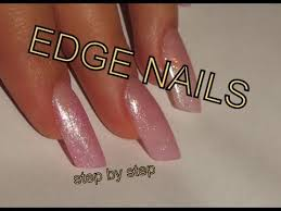 edge nails step by step gel tutorial using nail tips youtube