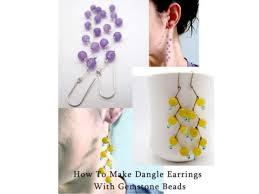 make dangle earrings how to make dangle earrings with gemstone