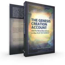 the genesis creation account and its reverberations in the old