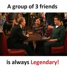 Memes About Friends - dopl3r com memes group of 3 friends is always legendary