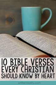 quotes about beauty from the bible memory verses 10 bible verses every christian should know by