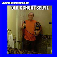 Old School Meme - old school selfie clean memes