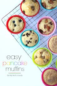 Toaster Muffins Easy Baked Pancake Muffins Family Fresh Meals