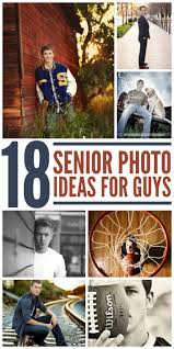 18 winning senior picture ideas for guys