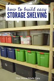 diy storage shelves easy diy storage shelving for less than 70 our home made easy