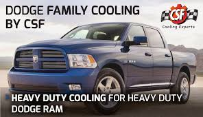 dodge truck dodge heavy duty cooling by csf radiators the cooling experts
