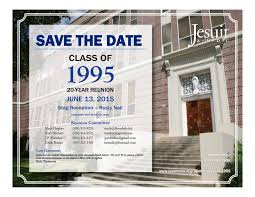 high school reunion invites class of 1995 save the date for your 20 year reunion jesuit