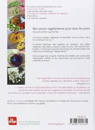 cuisine de tous les jours amazon fr cuisine vegetarienne pour tous garance leureux livres