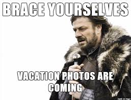 On Vacation Meme - i m going on vacation tomorrow meme on imgur