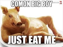Eat Me Meme - jimmy the pig weknowmemes generator