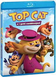 top cat top cat e i gatti combinaguai 2015 avaxhome