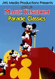 parade dvd walt disney world parade dvd mickey mania remember the magic