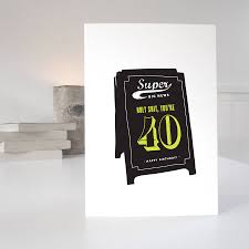funny humorous 40th birthday card by purpose u0026 worth etc