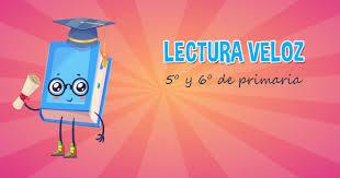 colombia libro de lectura grado 6 actividades de lectura veloz para 5º y 6º primaria