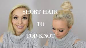 how to top knot for short hair tutorial no heat hairstyle youtube