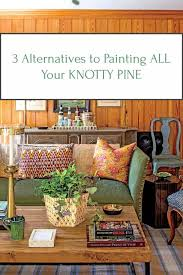 best paint for pine cabinets the knotty pine problem 3 alternatives to painting it all