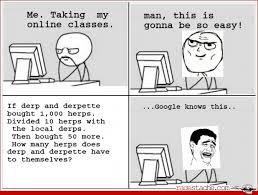 Meme Comics Online - the reality of online classes lol pinterest rage comics