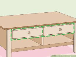 How To Clean Your Desk How To Clean A Living Room With Pictures Wikihow