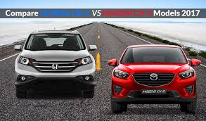 mazda 2017 models compare honda cr v vs mazda cx 5 models 2017 ebuddynews