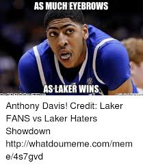 Laker Hater Memes - as much eyebrows as laker wins brought be face book comnbamennes