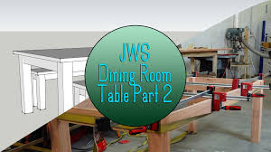 build a dining room table set part 2 the base youtube