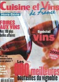cuisines et vins cuisine et vins de hors série septembre 2008 domaine la