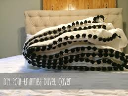Making A Duvet Cover From Sheets from house to home diy pom trimmed duvet cover