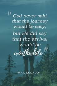 inspirational quote journey free christian images bible verses and inspirational quotes