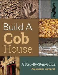 Build Homes Online Best 20 Cob Building Ideas On Pinterest Cob Houses Cob Home