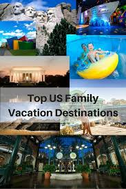 top usa family vacation destinations trip planning tips