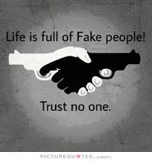 No Trust Meme - life is full of fake people trust no one picture quotes trust