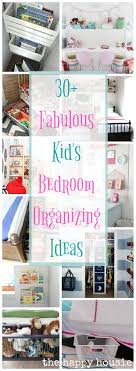 Fantastic Ideas For Organizing Kids Bedrooms The Happy Housie - Childrens bedroom organization ideas