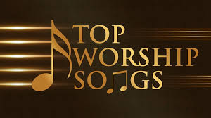 best christian worship songs 120 best worship songs sung around the world