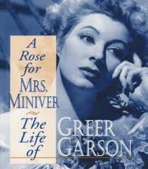 biography of famous persons pdf a rose for mrs miniver the life of greer garson pdf biography